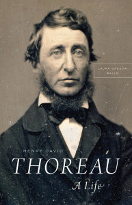 """Henry David Thoreau: A Life"" by Laura Dassow Walls"